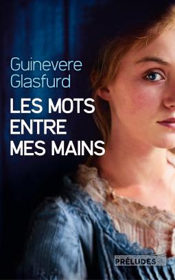 Les Mots entre mes mains par Guinevere Glasfurd