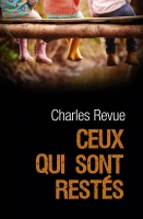 Ceux qui sont restés - Charles Revue