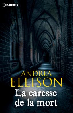 La caresse de la mort - Andrea Ellison