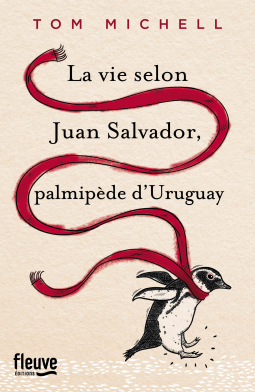 La vie selon Juan Salvador - Tom Michell