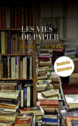 Les vies de papier - Babih Alameddine