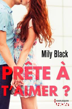 Prête à t'aimer - Mily Black