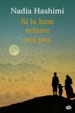 Si la lune éclaire nos pas - Nadia Hashimi