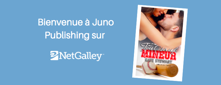 Bienvenue à Juno Publishing sur NetGalley !