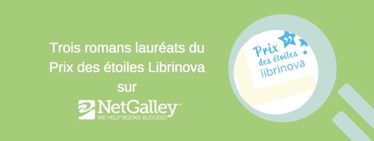 Découvrez les trois romans lauréats du Prix des étoiles Librinova sur NetGalley!
