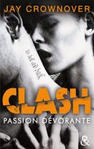 Clash Passion dévorante