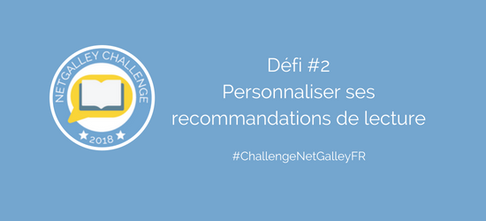 Défi #2 – Personnaliser vos recommandations delecture