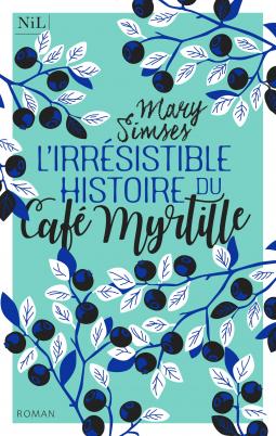 Histoire du café Myrtille