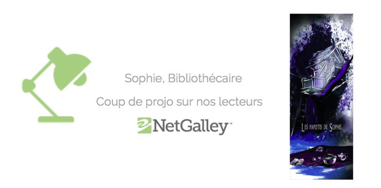Coup de projo sur nos lecteurs #45 – Sophie,bibliothécaire