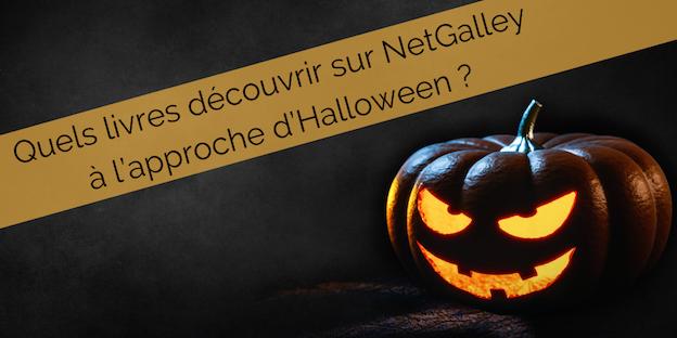 Quels livres découvrir sur NetGalley à l'approche d'Halloween?
