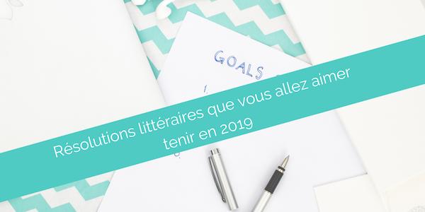 Résolutions littéraires 2019