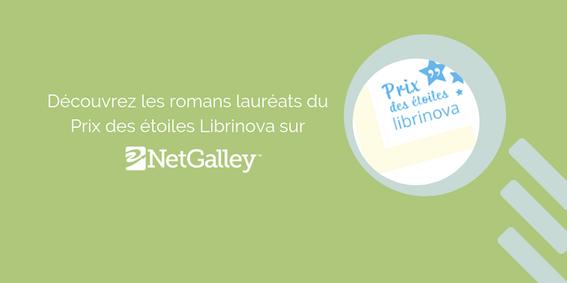 Découvrez les lauréats du Prix des étoiles Librinova sur NetGalley!