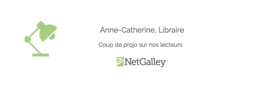 Coup de projo sur nos lecteurs #50 – Anne-Catherine,libraire